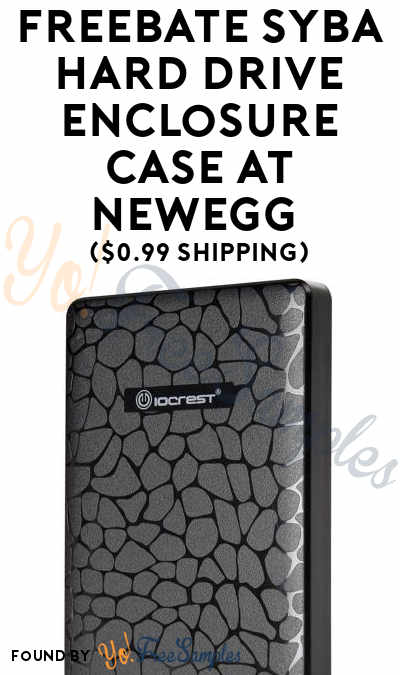 FREEBATE Syba Hard Drive Enclosure Case At NewEgg ($0.99 Shipping)