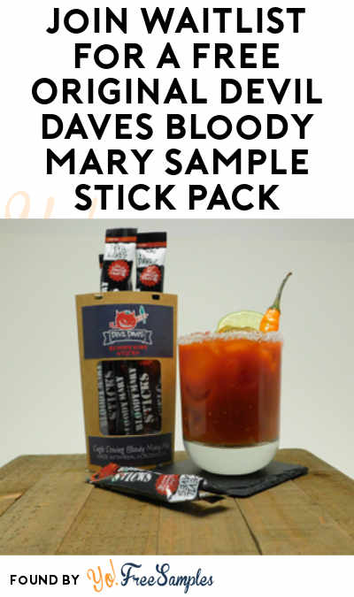 Join Waitlist For A FREE Original Devil Daves Bloody Mary Sample Stick Pack