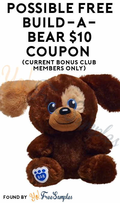 Possible FREE Build-A-Bear $12 Coupon (Current Bonus Club Members Only)