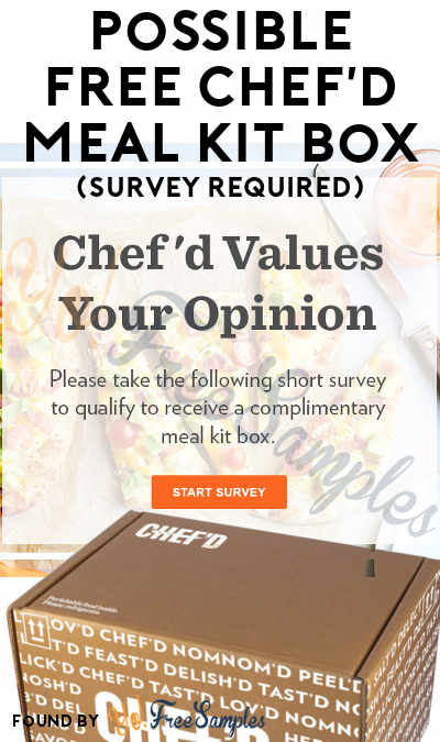 Possible FREE Chef'd Meal Kit Box (Survey Required)