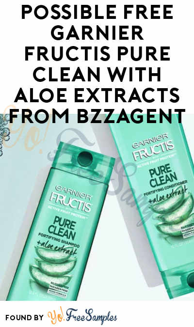 Possible FREE Garnier Fructis Pure Clean With Aloe Extracts From BzzAgent