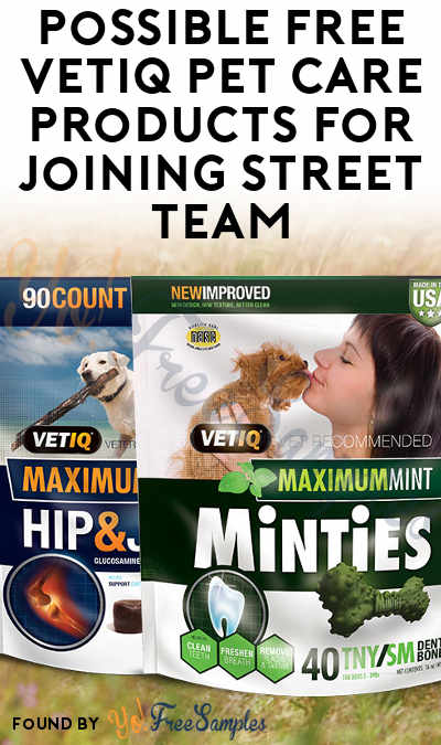 Possible FREE VETIQ Pet Care Products For Joining Street Team
