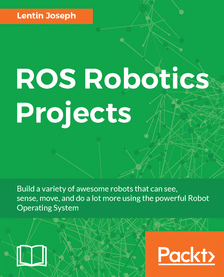 FREE ROS Robotics Projects From Packt Publishing Technology Books