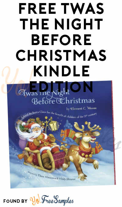 FREE Twas The Night Before Christmas Kindle Edition