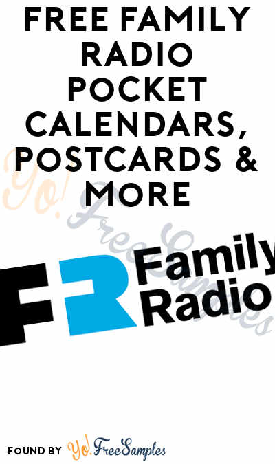 FREE Family Radio Pocket Calendars, Postcards & More