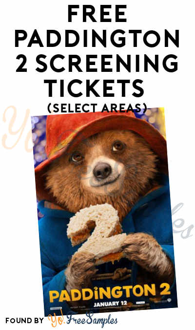 FREE Paddington 2 Screening Tickets (Select Areas)