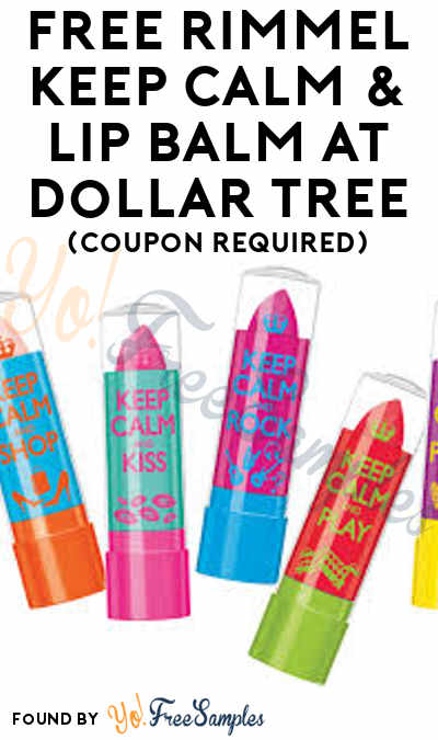 FREE Rimmel Keep Calm & Lip Balm At Dollar Tree (Coupon Required)