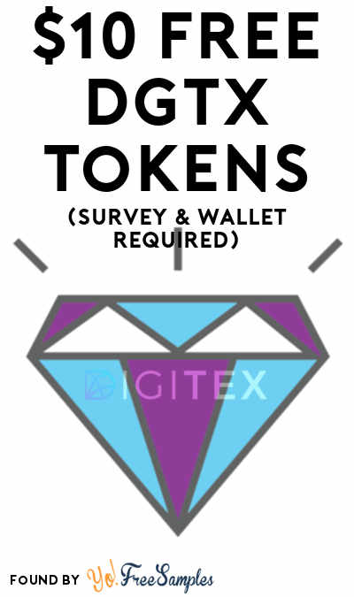 $10 FREE DGTX Tokens (Survey & Wallet Required)