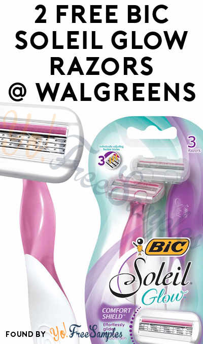 2 FREE Bic Soleil Glow Razors At Walgreens (Coupon Required)