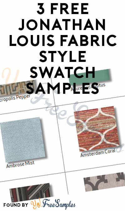 3 FREE Jonathan Louis Fabric Style Swatch Samples