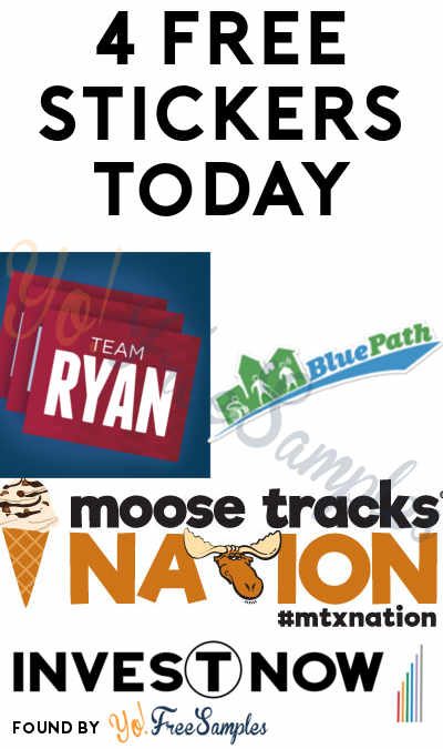 4 FREE Stickers Today: BluePath Bumper Sticker, Moose Tracks Sticker or Magnet, Invest Now Bumper Sticker & Team Ryan Sticker
