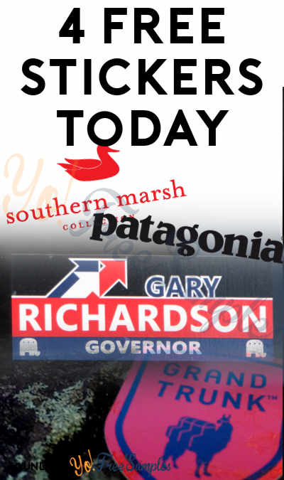 4 FREE Stickers Today: Grand Trunk Sticker, Patagonia Stickers, Southern Marsh Stickers & Richardson For Governor Bumper Sticker