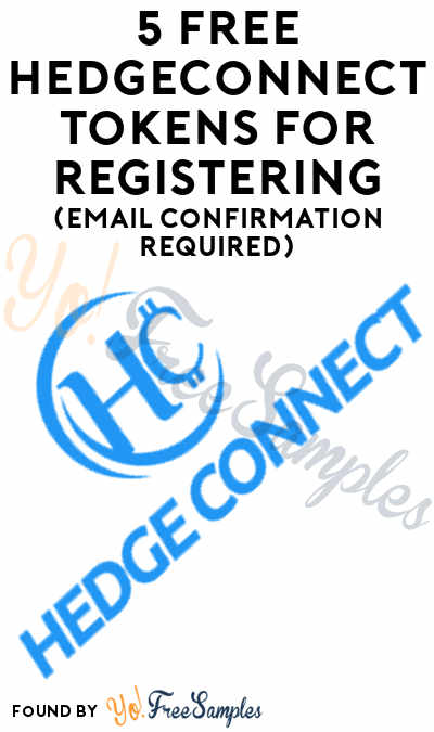 5 FREE HedgeConnect Tokens For Registering (Email Confirmation Required)