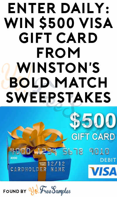Enter Daily: Win $500 VISA Gift Card From Winston's Bold Match Sweepstakes
