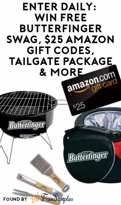 Enter Daily: Win FREE Butterfinger Swag, $25 Amazon Gift Codes, Tailgate Package & More