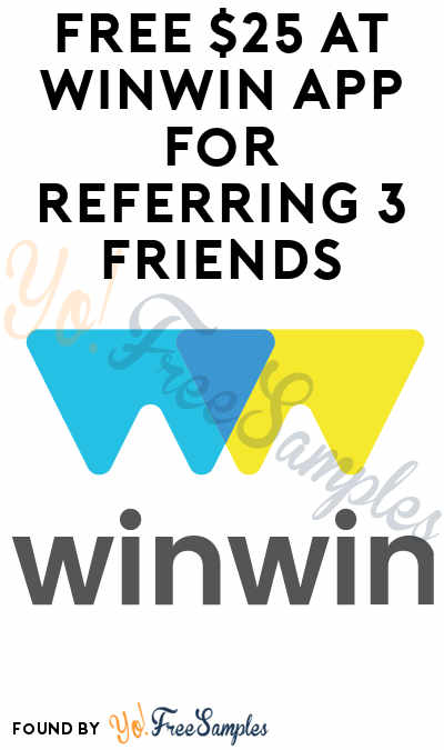 FREE $25 At WinWin App For Referring 3 Friends