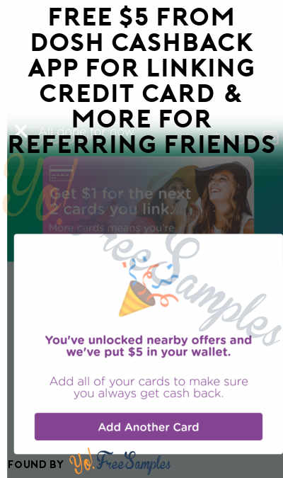 FREE $5 From DOSH Cashback App For Linking Credit Card & More For Referring Friends