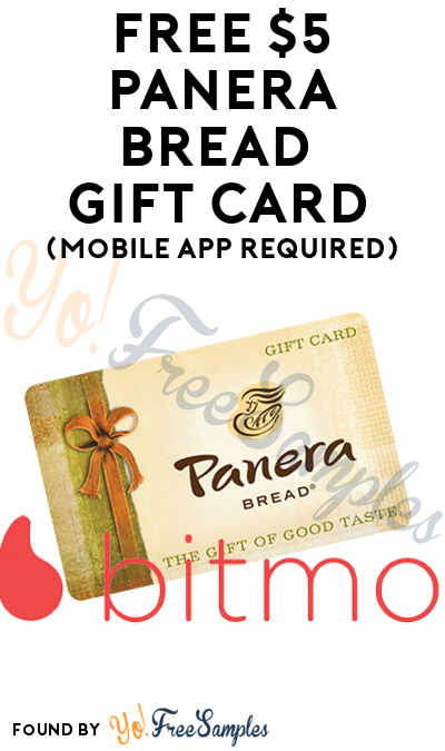FREE $5 Panera Bread Gift Card (Mobile App Required)