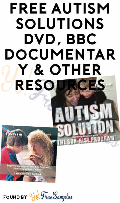 FREE Autism Solutions DVD, BBC Documentary & Other Resources
