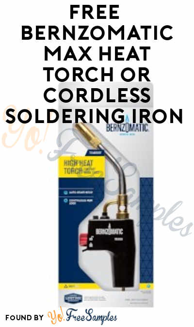 FREE Bernzomatic Max Heat Torch or Cordless Soldering Iron From ViewPoints (Must Apply)