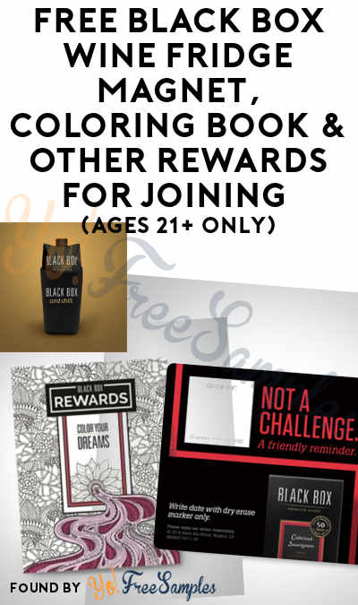 FREE Black Box Wine Fridge Magnet, Coloring Book & Other Rewards For Joining (Ages 21+ Only) [Verified Received By Mail]