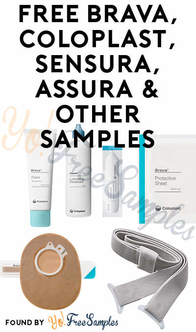 FREE Brava, Coloplast, SenSura, Assura & Other Samples