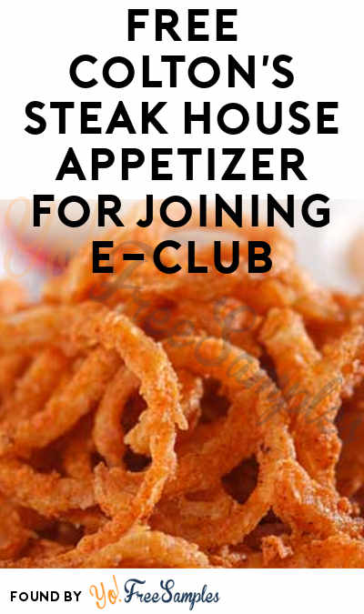 FREE Colton's Steak House Appetizer For Joining E-Club