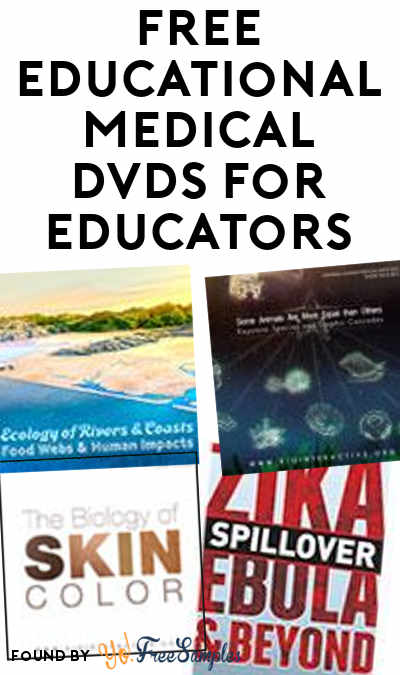 FREE Educational Medical DVDs For Educators
