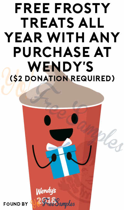 FREE Frosty Treats All Year With Any Purchase At Wendy's ($2 Donation Required)