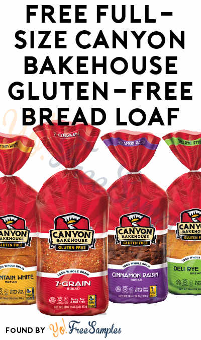 FREE Full-Size Canyon Bakehouse Gluten-Free Bread Loaf