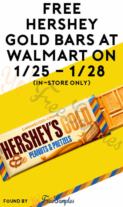 FREE Hershey Gold Bars At Walmart On 1/25 – 1/28 (In-Store Only)