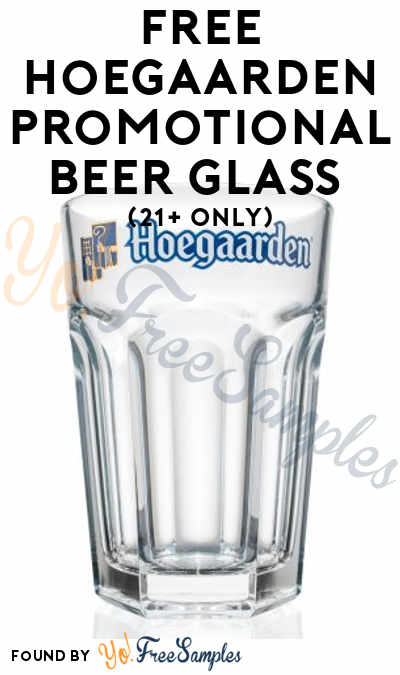 FREE Hoegaarden Promotional Beer Glass (21+ Only)