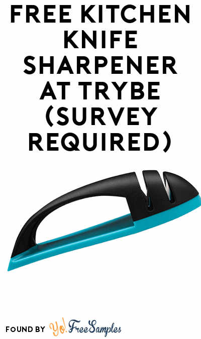FREE Kitchen Knife Sharpener At Trybe (Survey Required)