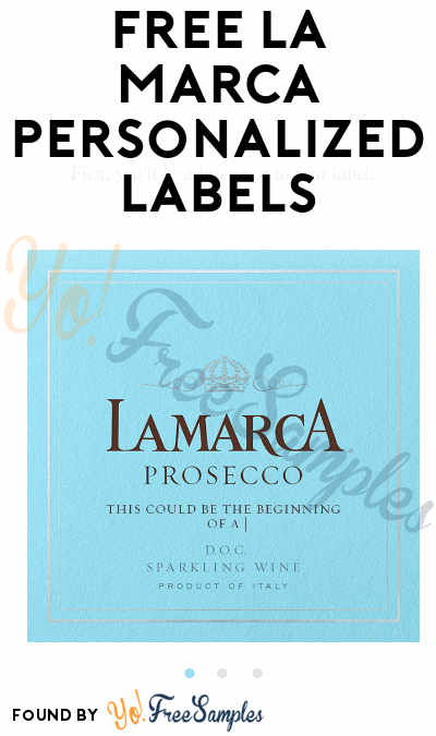 FREE La Marca Personalized Labels [Verified Received By Mail]
