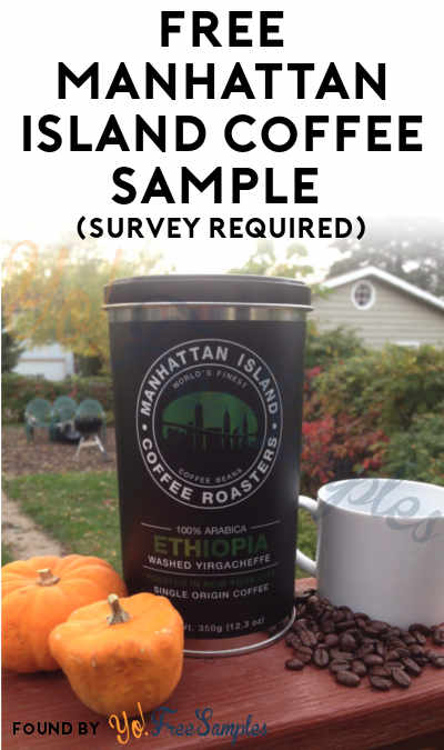 FREE Manhattan Island Coffee Sample (Survey Required)