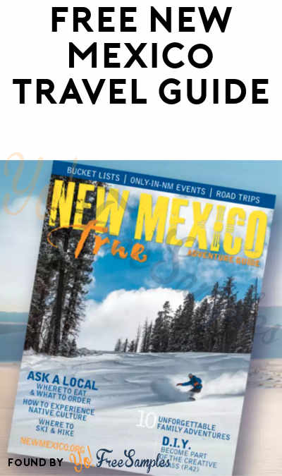 FREE New Mexico Travel Guide