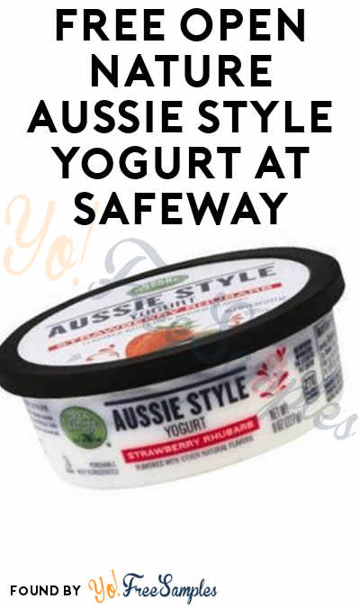 FREE Open Nature Aussie Style Yogurt At Safeway
