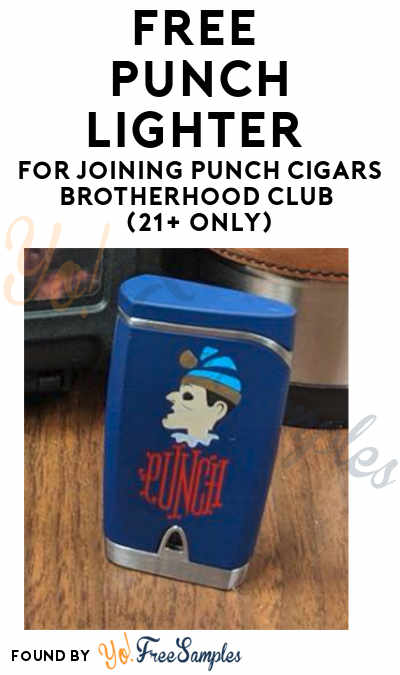 FREE Punch Lighter For Joining Punch Cigars Brotherhood Club (21+ Only)