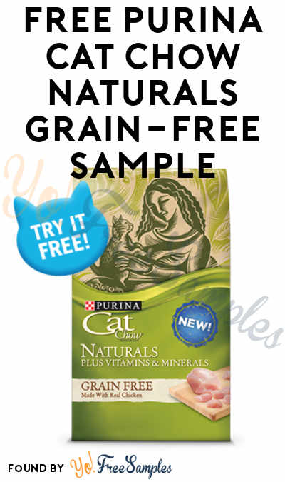 FREE Purina Cat Chow Naturals Grain-Free Sample