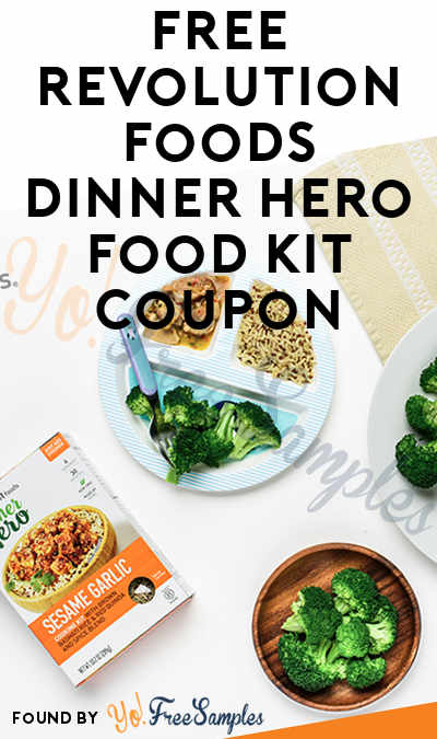 Win A FREE Revolution Foods Dinner Hero Food Kit Coupon