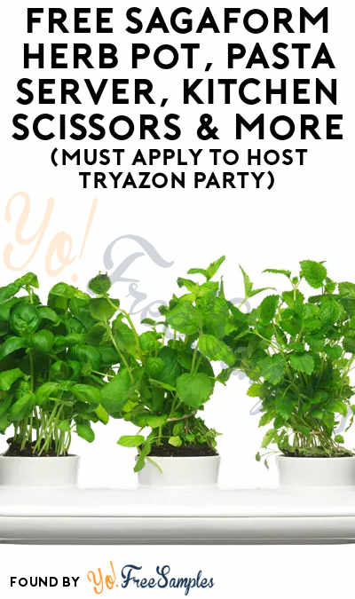 FREE Sagaform Herb Pot, Pasta Server, Kitchen Scissors & More (Must Apply To Host Tryazon Party)