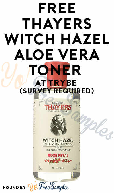 FREE Thayers Witch Hazel Aloe Vera Toner At Trybe (Survey Required)