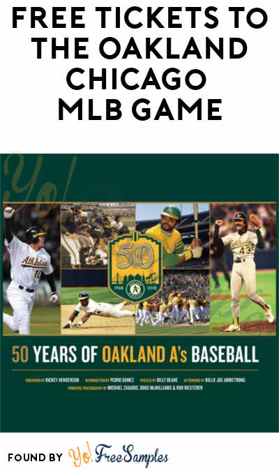 FREE Tickets To The Oakland Chicago MLB Game