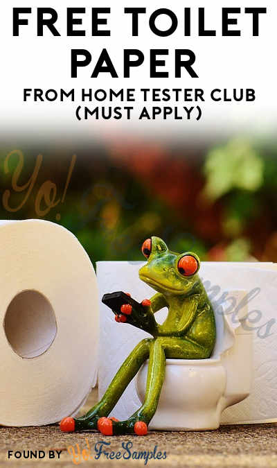 FREE Toilet Paper From Home Tester Club (Must Apply)