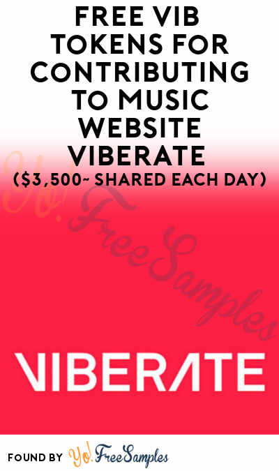 FREE VIB Tokens For Signing Up & Contributing To Music Website Viberate ($3,500~ Shared Each Day)