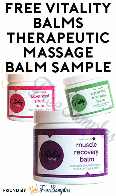Possible FREE Vitality Balms Therapeutic Massage Balm Sample