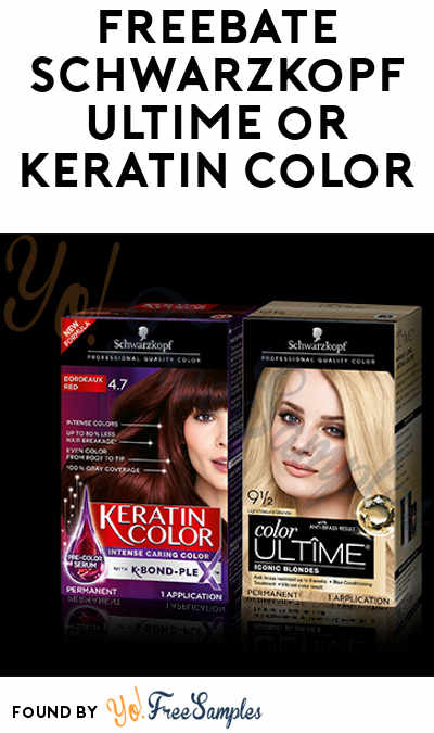 FREEBATE Schwarzkopf ULTIME or Keratin Color After Rebate At Most Retailers (Walmart, CVS, Meijer, Kmart, etc)