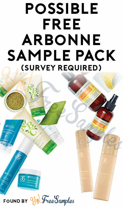 Possible FREE Arbonne Sample Pack (Survey Required)