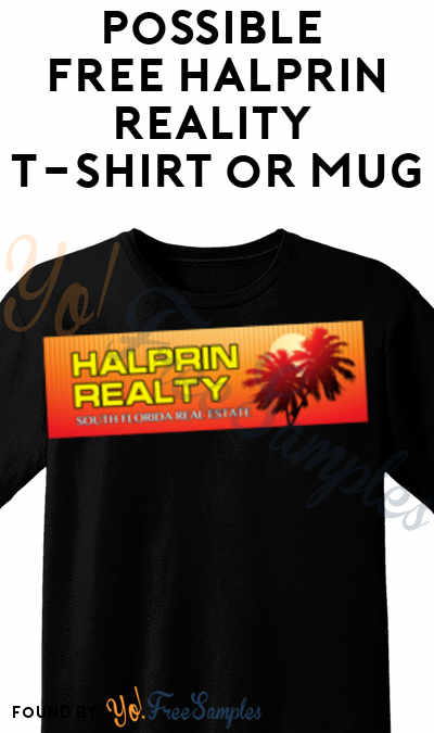 Possible FREE Halprin Reality T-Shirt or Mug