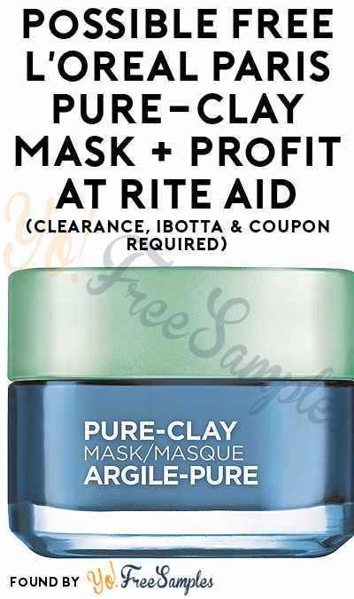 Possible FREE L'Oreal Paris Pure-Clay Mask + Profit At Rite Aid (Clearance, Ibotta & Coupon Required)